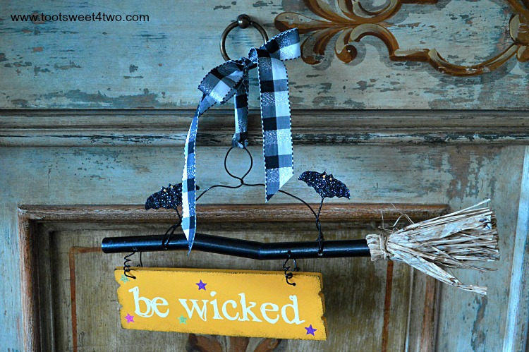 Be Wicked Broomstick sign