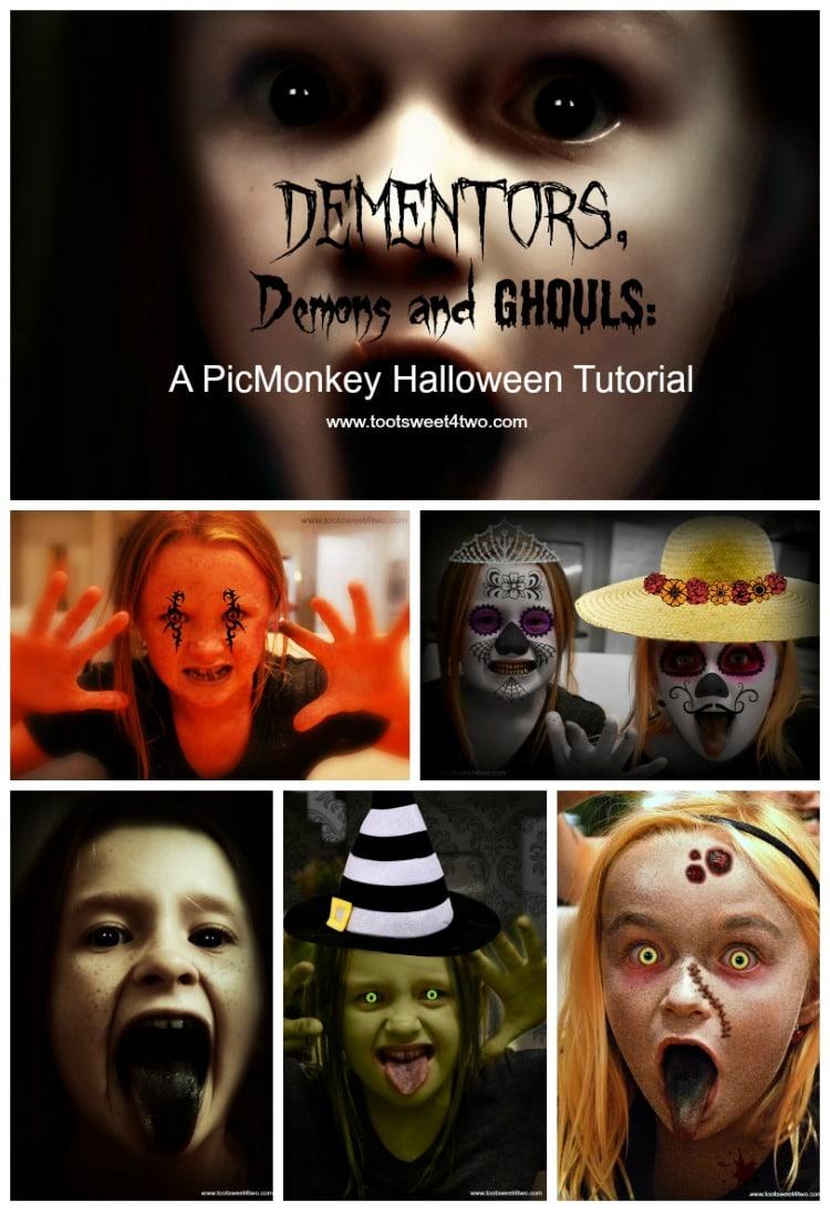 Dementors, Demons and Ghouls PicMonkey Tutorial