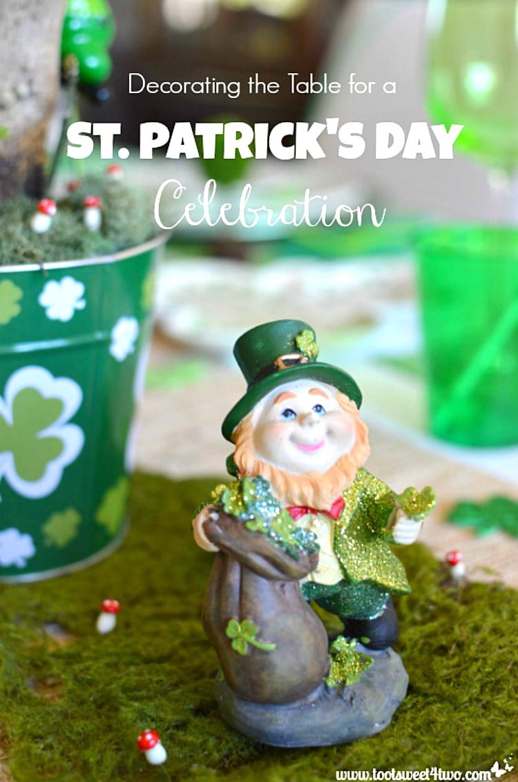 Decorating the Table for a St. Patrick's Day Celebration 750x1133