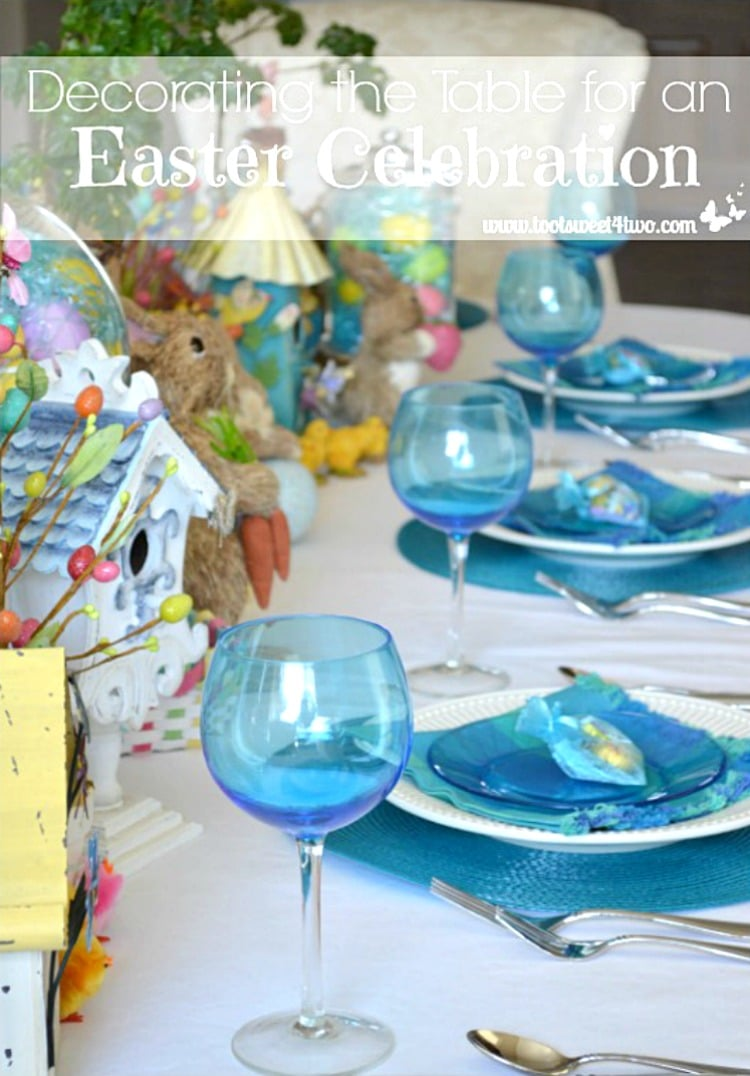 Decorating the Table for an Easter Celebration 750x1076