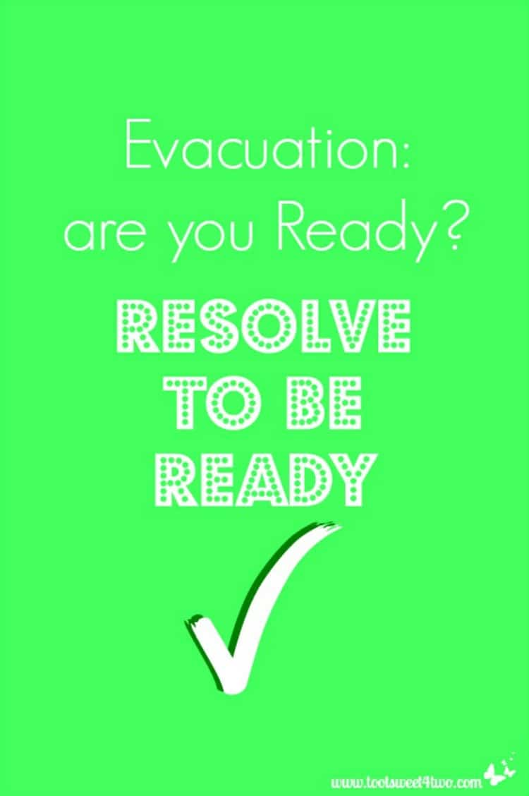 Evacuation are you Ready resolve to be ready