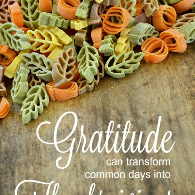 Grateful for Common Days