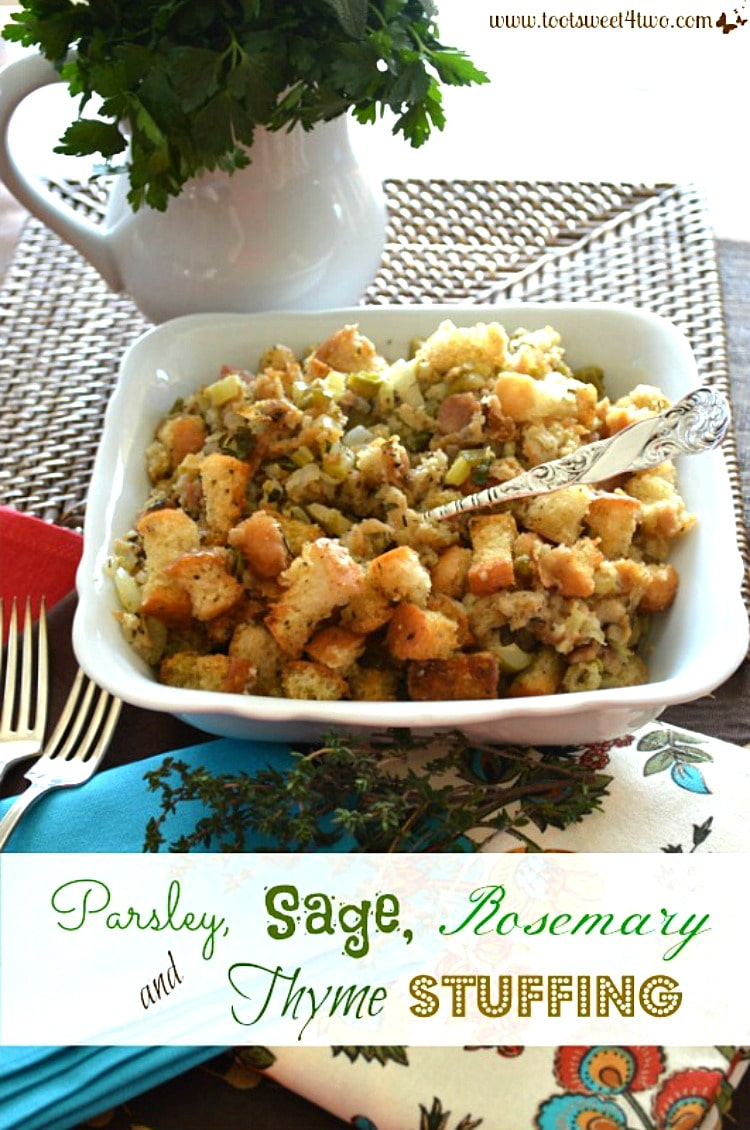 Parsley, Sage, Rosemary and Thyme Stuffing for Thanksgiving