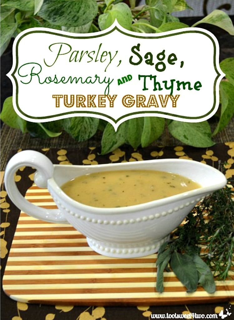 Thanksgiving Condiment - Parsley, Sage, Rosemary and Thyme Turkey Gravy