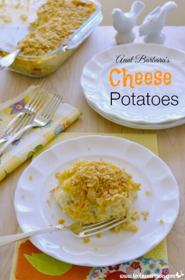 Thanksgiving Side Dish - Aunt Barbara's Cheese Potatoes
