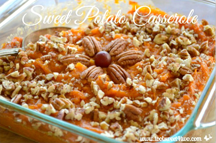 Thanksgiving Side Dish - Sweet Potato Casserole