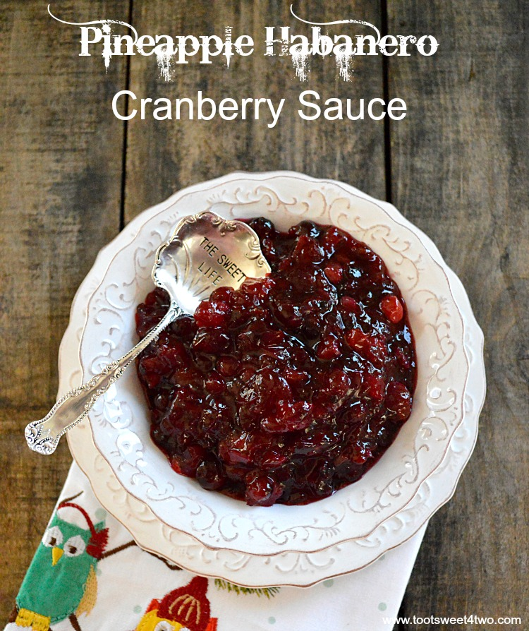 A bowl of Pineapple Habanero Cranberry Sauce