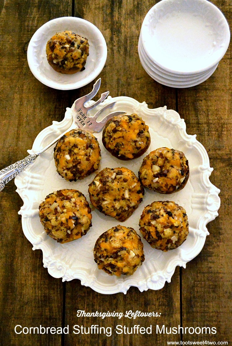 Stuffed Mushrooms made from leftover Thanksgiving Cornbread Stuffing - YUM!
