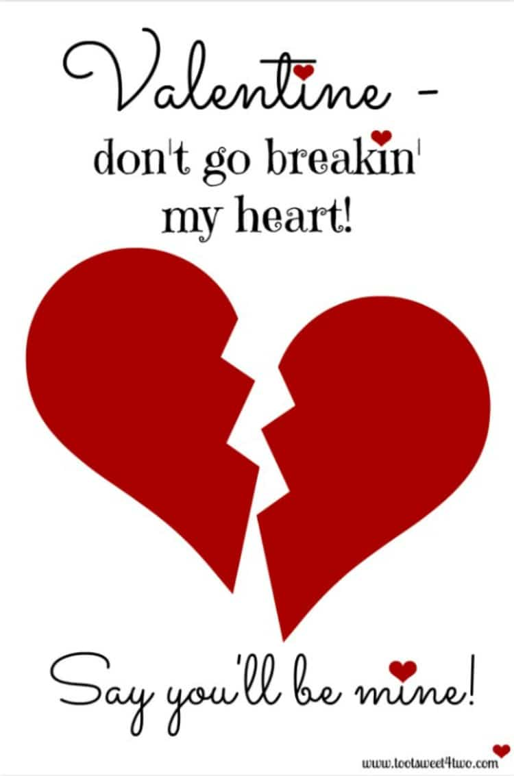 Don't Go Breakin' My Heart - 7 Days to Valentine's Day