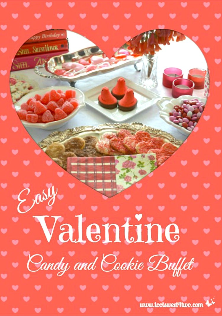 Easy Valentine Candy and Cookie Buffet heart-shaped cover