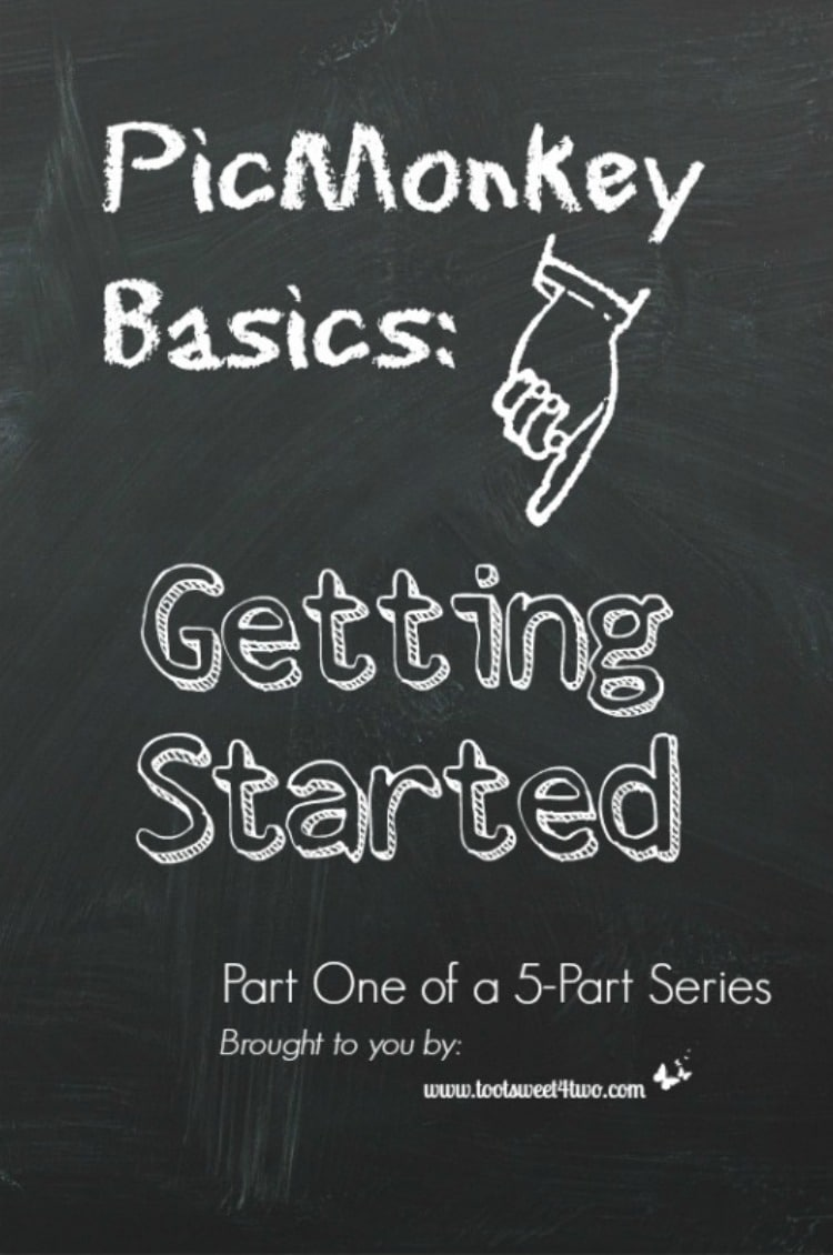 PicMonkey Basics - Getting Started part one of five