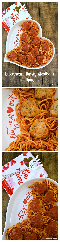Sweetheart Turkey Meatballs with Spaghetti collage