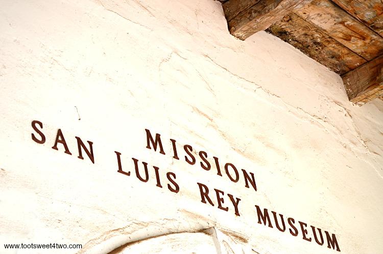Museum Entrance - Mission San Luis Rey Museum