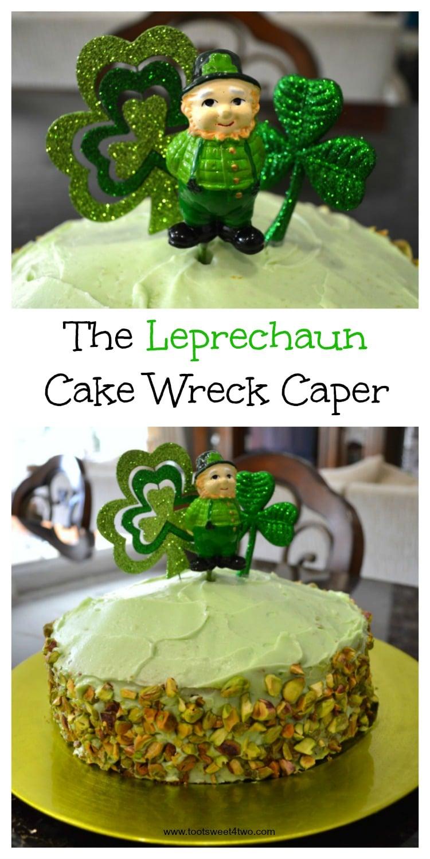 The Leprechaun Cake Wreck Caper collage