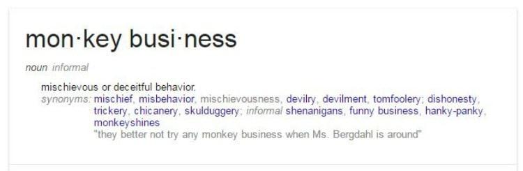 Monkey Business defined