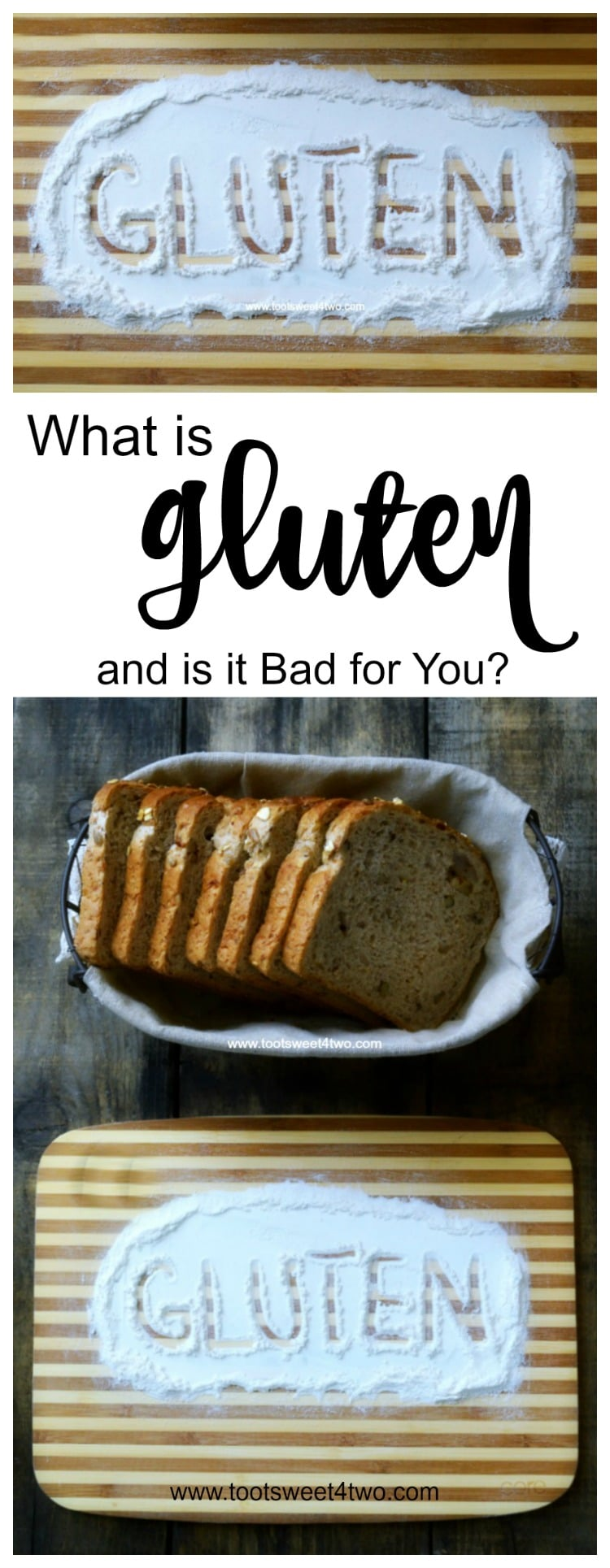 What is gluten and is it bad for you? A protein found in rye, barley, grains and wheat, many people are unaware that they have a gluten intolerance or sensitivity until symptoms appear. Is a gluten free diet beneficial? Eliminating gluten from your diet might sound easy but today's pre-packaged foods and restaurant meals present a challenge.   www.tootsweet4two.com