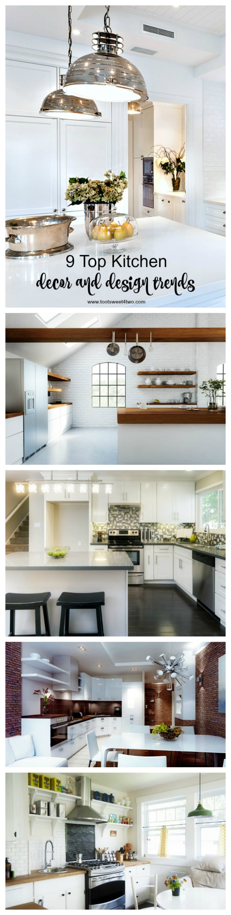 9 Top Kitchen Decor and Design Trends Toot Sweet 4 Two